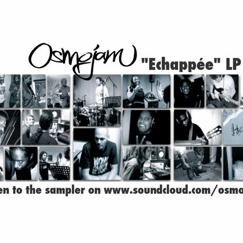 Osmojam - Echappée LP teaser