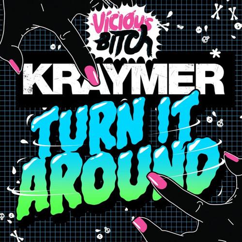 Turn It Around (Kid Kenobi Remix) - Kraymer