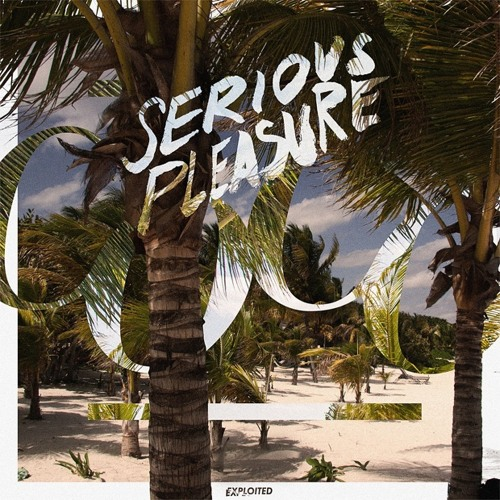 Cocolores - Serious Pleasure (Preview) | Exploited