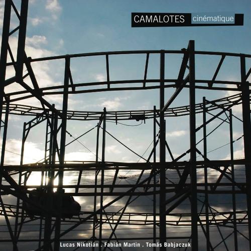 "Camalotes - ""Cinématique"" (2009)"