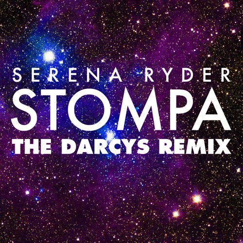 Serena Ryder - Stompa [THE DARCYS Remix]