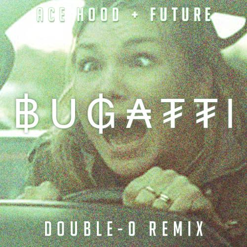 Ace Hood - Bugatti (Double-0 Remix)