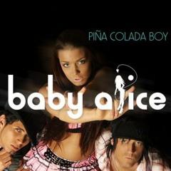Baby Alice - Pina Colada Boy (StrumpaN Remix)