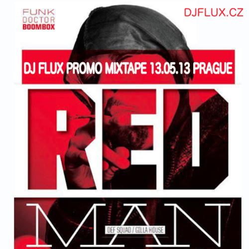 DJ FLUX - REDMAN MIXTAPE   13.05.13 LMB PRAHA