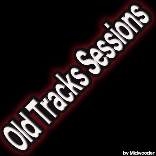 Old Series Tracks Sessions By Midwooder