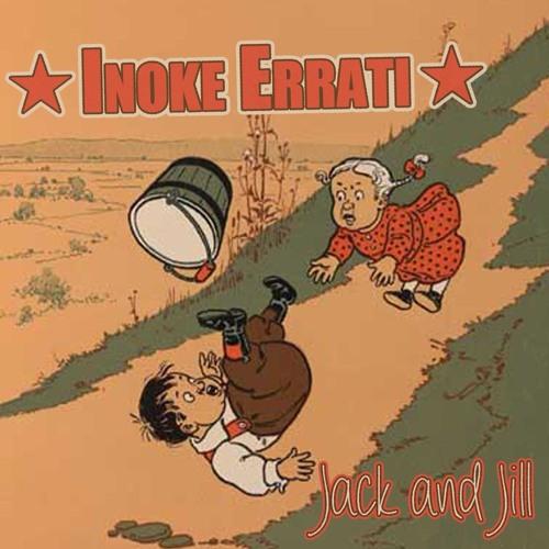 "Inoke Errati - ""Jack & Jill"" (Snippet)"
