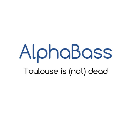 AlphaBass - Toulouse is (not) dead !
