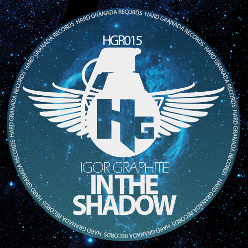 [HGR015] In the shadow by Igor Graphite (OUT NOW @ Beatport)