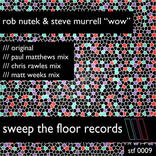 Steve Murrell & Rob Nutek - WOW
