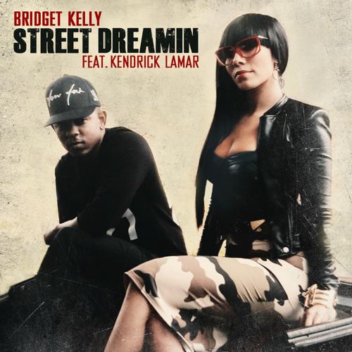 Street Dreamin' ft Kendrick Lamar