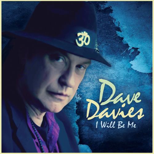 Cote Du Rhone (I Will Be Me) - Dave Davies