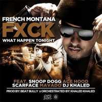 Cover mp3 French Montana - Fuck What Happens Tonight (Ft  Ma