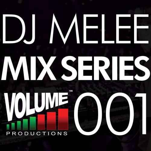 DJ Melee - Mix Series VOLUME001