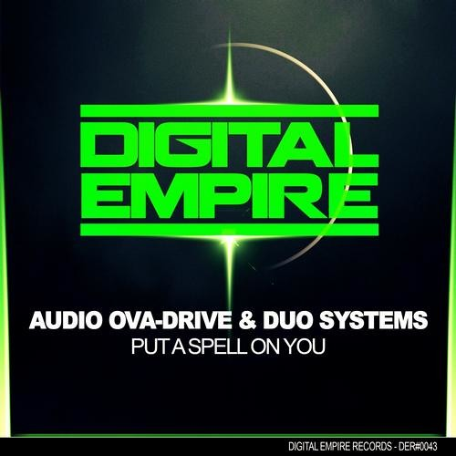 Audio Ova-Drive & Duo Systems - Put A Spell On You (EP)