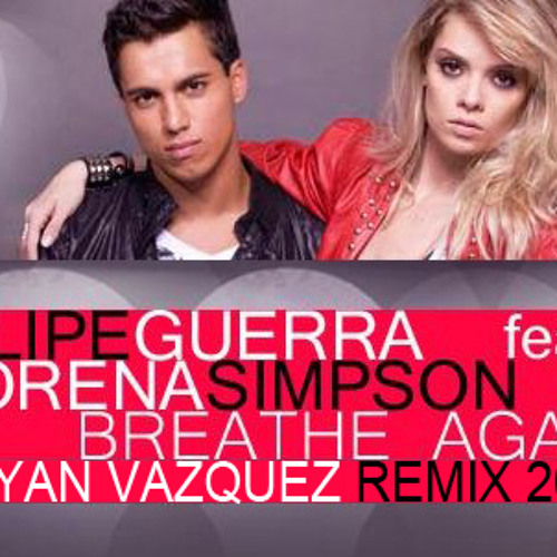 Filipe Guerra feat. Lorena Simpson - Breathe Again (Bryan Vazquez Pride 2013 Remix) [Preview]