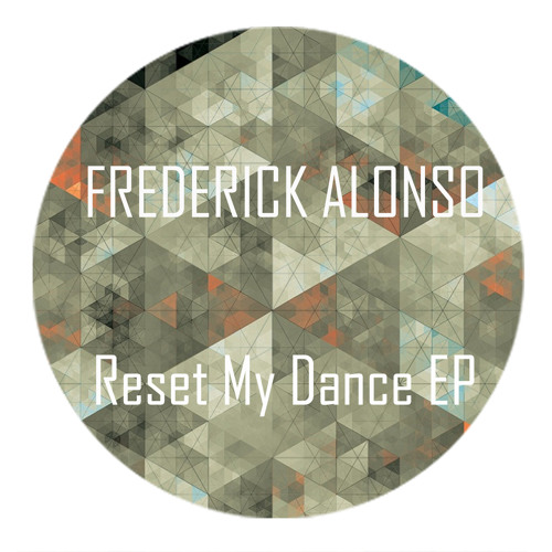 Frederick Alonso - Reset My Dance - Rawdio's Give Me Dance Remix