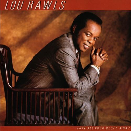 Lou Rawls - Learn To Love Again