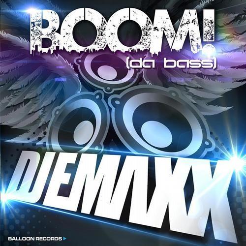 Boom! (Da Bass) (Club Mix) by DJ E-Maxx