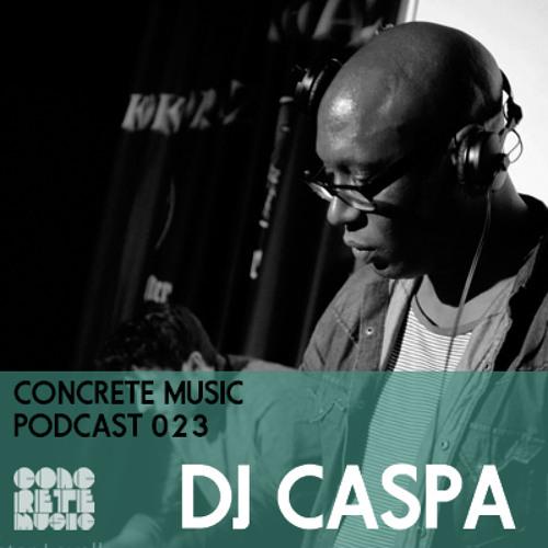Concrete Music Podcast 023 - DJ Caspa