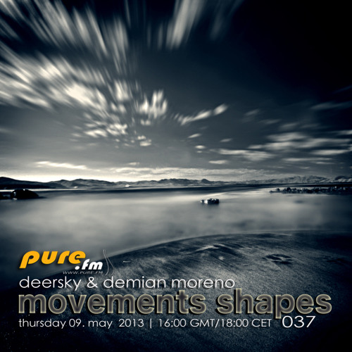 Deersky - Movements Shapes 037 [May 09 2013] on Pure.FM
