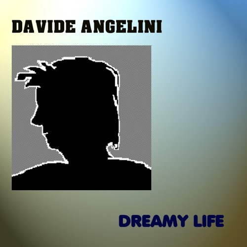 DREAMY LIFE - (remaster of original 1997 recording)