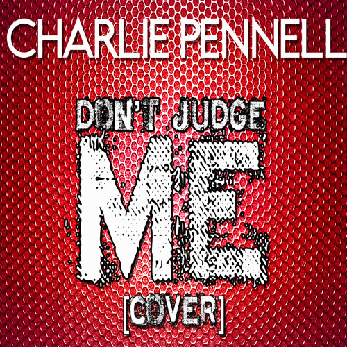 Don't Judge Me [Cover]