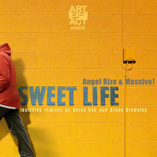 Angel Rize & Massive! - Sweet Life (Bruno Browning Low Crawl Mix)