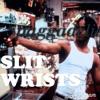 """""""Slit Wrist"""" (Prod. @ZackYoder)"""