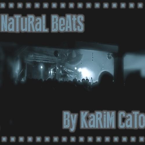 Natural Beats By Karim Cato ((Podcast))