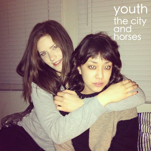 The City and Horses - Youth