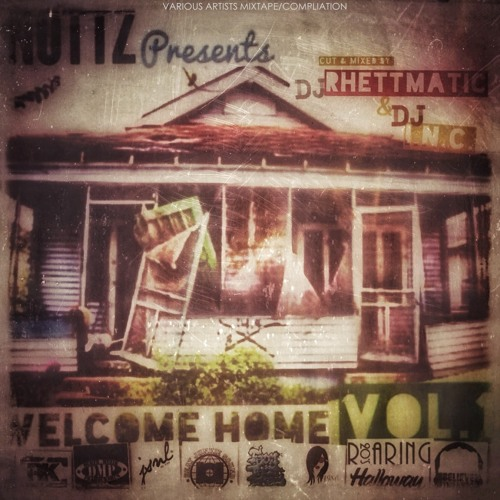 1.  Welcome home intro  F  Nottz & DJ I.N.C (produced by  nottz)