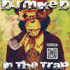 Dj Mike D In The Trap = Vol 3    Free Download !!!!!!!!!!!!!!!!!!!!!