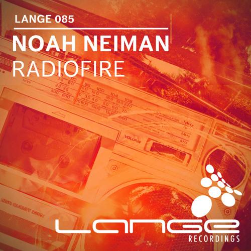 Noah Neiman - Radiofire [Lange Recordings]