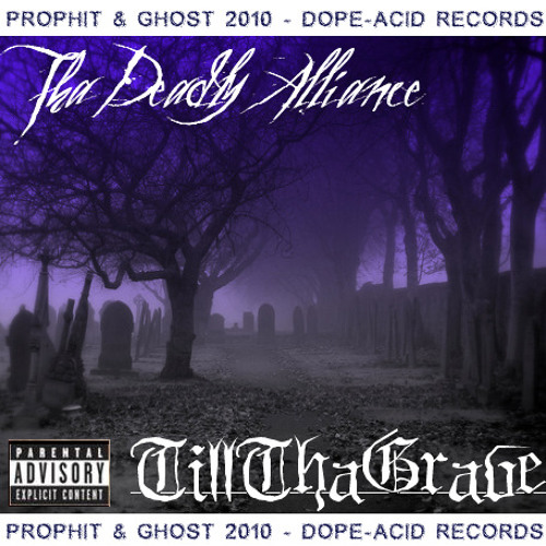 Goddz Wrath - Tha Deadly Alliance feat. PROPHIT - GHOST - DES - Produced by (beat by) PROPHIT