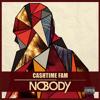 Cashtime  Fam - Nobody