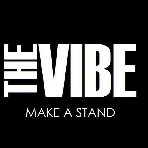 The Vibe - Make a Stand (DEMO)