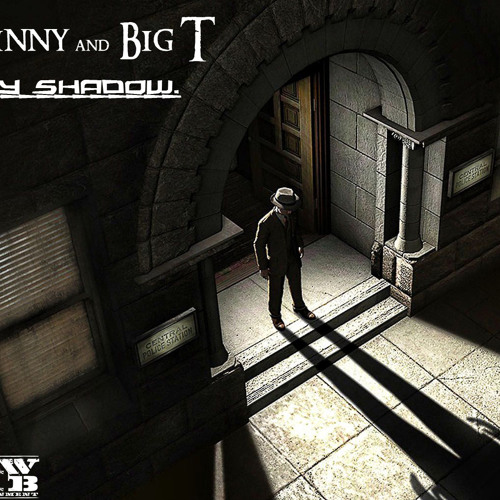 Grinny and Big T - My Shadow