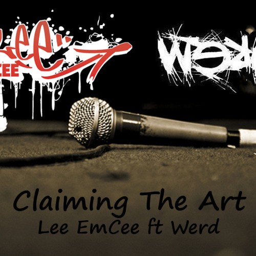 Claiming the Art ft Werd