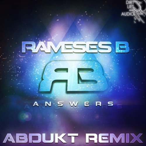 Rameses B ft. Charlotte Haining - Answers (ABDUKT Remix) // OUT NOW!
