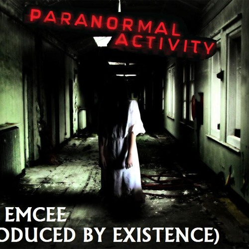 Paranormal Activity (Prod by Existence)