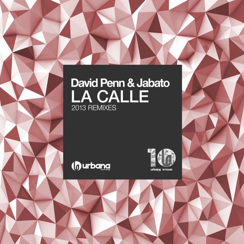 David Penn & Jabato - La Calle (Original 2005 Remastered)