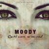 Moody - Ochii care nu se vad