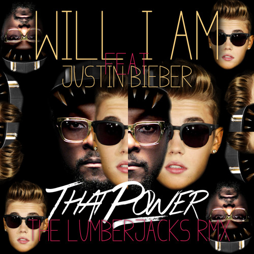 Will.i.am ft. Justin Bieber - That power (The Lumberjacks trap bootleg)