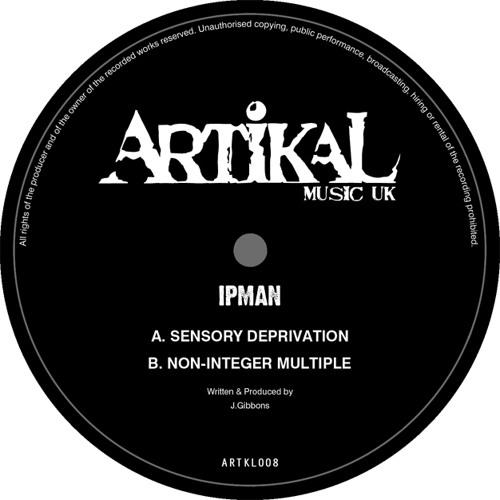 ARTKL008 - IPMAN - SENSORY DEPRIVATION (96kps)