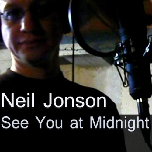 """Neil Jonson - """"See You At Midnight"""""""