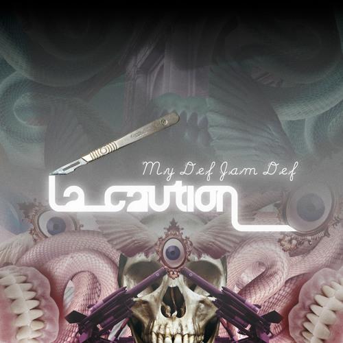 #4 - My Def Jam Def by La Caution