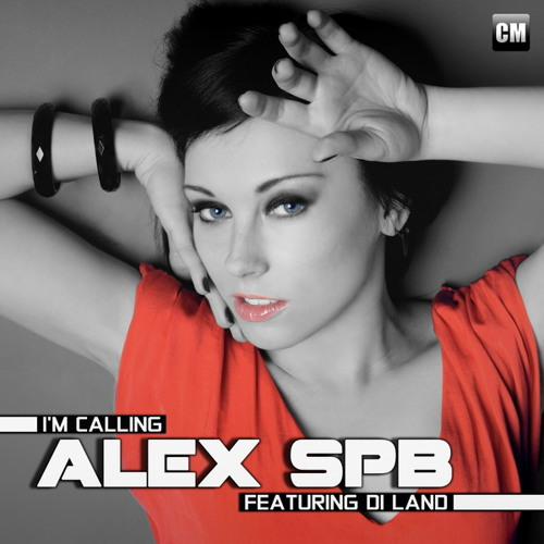 Alex SPB Feat. Di Land - I'm Calling (DJ Zed Radio Mix)