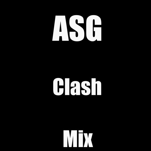 ASG Clash Mix
