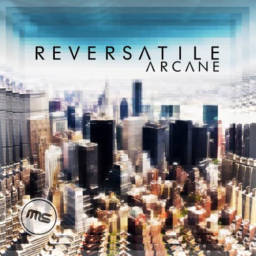 Reversatile - Arcane EP