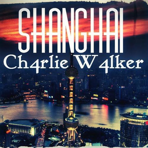 Charlie Walker - Shanghai